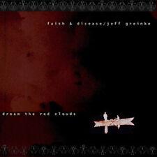 Faith & Disease / Jeff Greinke – Dream The Red Clouds mini CD / Amplexus