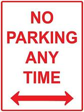(2 X SIGNS) NO PARKING ANY TIME - 300 X 200MM - NO PARKING ANYTIME