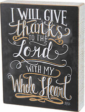 "Primitives by Kathy "" I WILL GIVE THANKS TO THE LORD WITH MY WHOLE HEART "" 7 x 9"