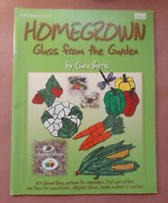 Homegrown Glass From the Garden by Clara Burris - Stained Glass Pattern