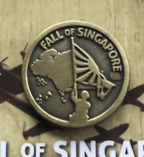 WW11 Fall of Singapore Lapel Pin *Remembrance Day * ANZAC Day*NEW