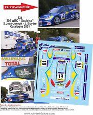 DECALS 1/43 REF 334 Peugot  206 WRC  Jean-Joseph Catalogne 2001