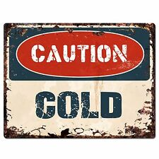 PP0649 CAUTION COLD Plate Rustic Chic Sign Home Room Store Decor Gift