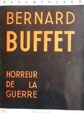 "P. BERGE/J.GIONO/Bernard BUFFET revue Parenthèses n°1 1955 ""Horreur de la guerre"