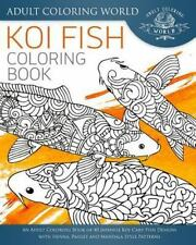 Animal Coloring Books for Adults: Koi Fish Coloring Book : An Adult Coloring...