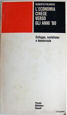 ROBERTO PALMIERI L'ECONOMIA CINESE VERSO ANNI '80 EINAUDI SVILUPPO SOCIALISMO...
