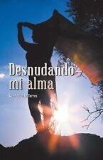 Desnudando Mi Alma by Wanda Ivette Torres (2016)