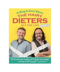 """Hairy Bikers, Dave Myers, Si King """"The Hairy Dieters Eat for Life"""""""