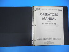 CLARK EQUIPMENT NS NSP 20 30 40 INDUSTRIAL TRUCK OPERATORS MANUAL SPECIFICATIONS