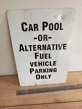Vintage Car Pool or Alternative fuel vehicle parking sign Tesla Prius Volt Leaf