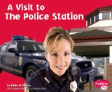 The Police Station (A Visit to...) by Murphy, Patricia J.