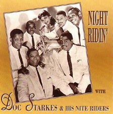 DOC STARKES & HIS NITE RIDERS - Night Ridin' - GREAT CD