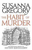 The Habit of Murder: The Twenty Third Chronicle of Matthew Bart .9780751562644