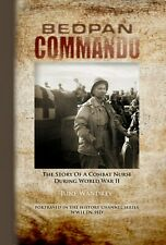 BEDPAN COMMANDO, The Story of a Combat Nurse During WWII by June Wandrey