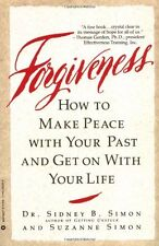 Forgiveness How To Make Peace with Your Past (pb) Sidney Suzanne Simon New w/rm*