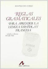Reglas gramaticales para aprender la lengua española y francesa.