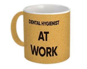 Gift Mug : DENTAL HYGIENIST At Work Job Profession Office Coworker Christmas