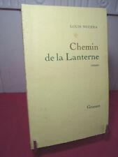 CHEMIN DE LA LANTERNE  Louis Nucera /  Grasset