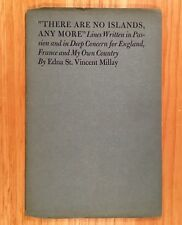 """THERE ARE NO ISLANDS, ANY MORE"" by Edna St. Vincent Millay  (1940)"