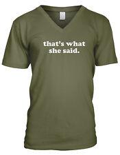 Thats What She Said The Office Michael Scott Funny Humor TV Mens V-neck T-shirt