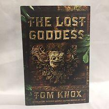 The Lost Goddess: A Novel Knox, Tom HC DJ 1st/1st Free Shipping