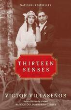 Thirteen Senses: A Memoir Villasenor, Victor