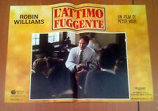 L'ATTIMO FUGGENTE fotobusta poster Robin Williams Dead Poets Society 1989 AG8