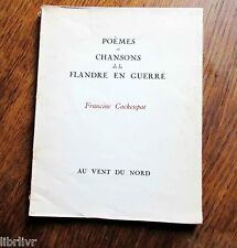 POEMES ET CHANSONS DE LA FLANDRE EN GUERRE Francine Cockenpot Edition Originale