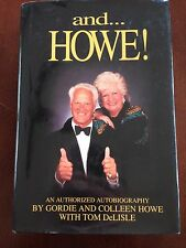 And Howe! GORDIE HOWE SIGNED BOOK Autographed Autobiography