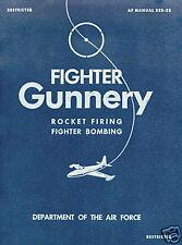 FIGHTER GUNNERY/ROCKET FIRING/FIGHTER BOMBING AF335-25