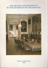 J.-D. Ludmann - Les Grands Appartements du PALAIS ROHAN de Strasbourg - 1985