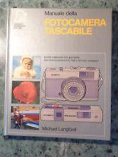 MANUALE DELLA FOTOCAMERA TASCABILE MICHAEL LANGFORD MONDADORI 1981