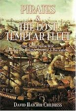 Pirates and the Lost Templar Fleet by Childress, David Hatcher, Last, First