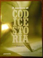 Il cantiere di Codice storia. Per la Scuola media - Vol 1