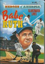 Babe Ruth Heroes Of America By Len Canter Baronet Books
