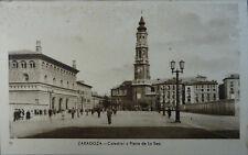 ANTIGUA POSTAL CATEDRAL Y PLAZA DE LA SEO ZARAGOZA ARAGON CC3733
