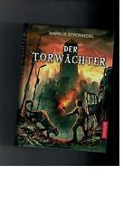 Markus Stromiedel - Der Torwächter - 2012