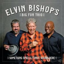 Elvin Bishop - Something Smells Funky 'round Here [New CD]
