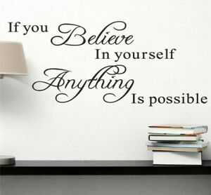 Believe in Yourself Anything is Possible Inspire Quotes Home Wall Deco Sticker