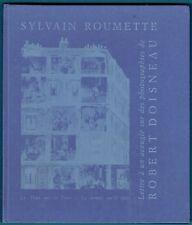 Lettres à un aveugle sur des photographies de Robert Doisneau, Roumette, Arts