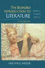 Bedford Introduction to Literature : Reading, Thinking and Writin