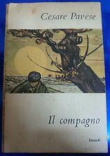 LIBRO - CESARE PAVESE - IL COMPAGNO - EINAUDI 1954 QUINTA EDIZIONE