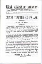 Christ Tempted As We Are By Ellen G. White 1894~Seventh-day Adventist Truth~SDA