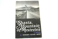 Softcover Book Shasta Mountain of Mysteries A Novel Howard Henry Most 1978