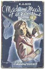 R A DICK / Madame Muir et le Fantome The Ghost And Mrs Muir 1948