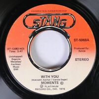 Soul 45 Moments - With You / Next Time That I See You On Stang