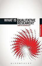 What is Qualitative Research? (What Is? Research Methods) by Hammersley, Martyn