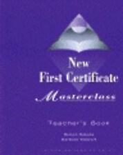 NEW FIRST CERTIFICATE MASTERCLASS: TEACHER'S BOOK., Haines, Simon & Barbara Stew