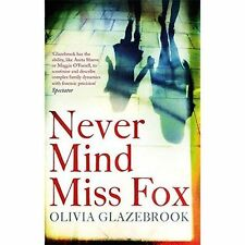 Never Mind Miss Fox, New, Glazebrook, Olivia Book