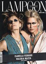 Lampoon 2016 5#Isabella Ferrari & Valeria Mazza,jjj